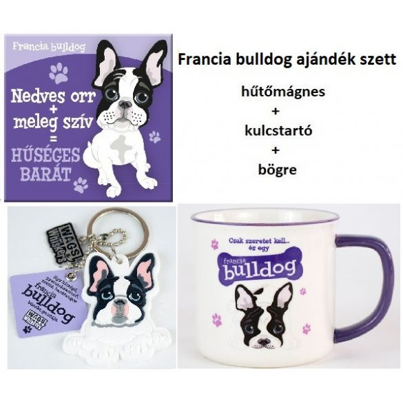 Francia bulldog kutyás ajándék szett - hűtőmágnes+kulcstartó+bögre
