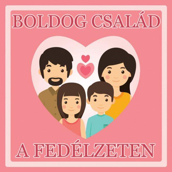 Névre szóló Baby on Board autómatrica - Boldog család a fedélzeten